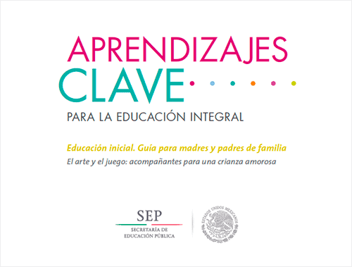 Art and play – parents' guide to early years education from Mexico in Spanish