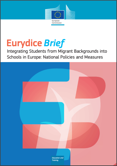 Integrating Students from Migrant Backgrounds Education and Training Eurydice Report into Schools in Europe